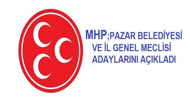 Mhp Pazar Belediye Meclisi Ve Il Genel Meclisi Adaylari