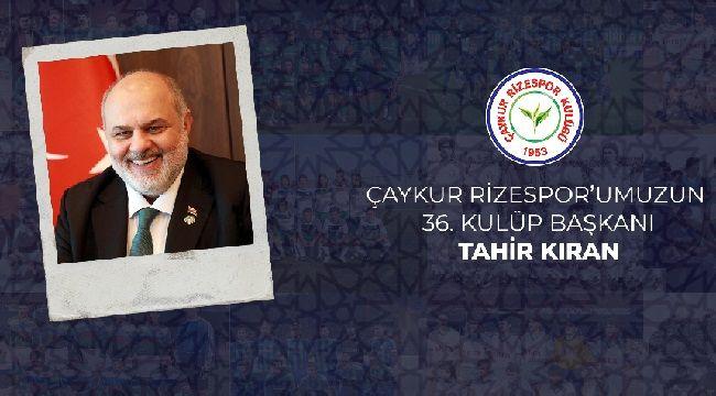 ÇAYKUR Rizespor'un 36. Kulüp Başkanı Tahir Kıran